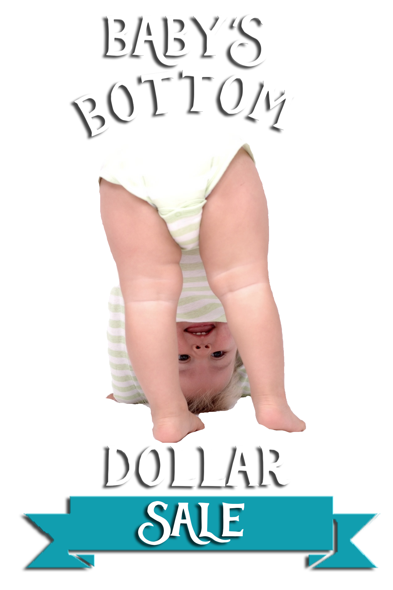 Baby's Bottom Dollar Sale